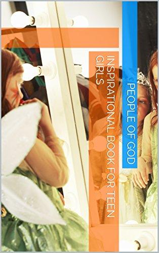 INSPIRATIONAL BOOK FOR TEEN GIRLS