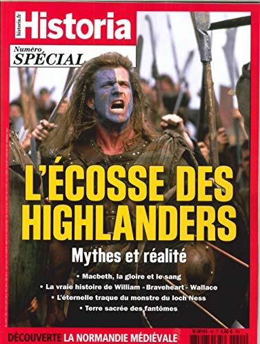 Historia special hs n 42 l'ecosse des highlanders - juillet/aout 2018