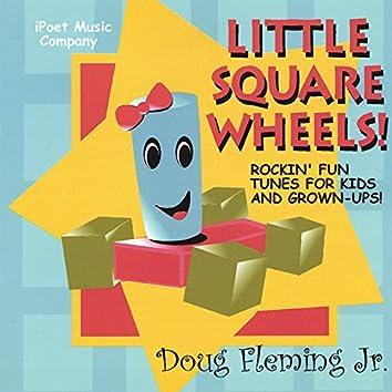 Little Square Wheels
