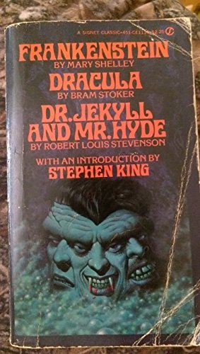Frankenstein, Dracula, Dr. Jekyll and Mr. Hyde 0451511360 Book Cover