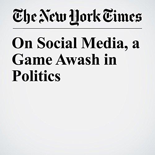 On Social Media, a Game Awash in Politics copertina