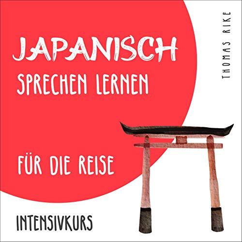 Japanisch sprechen lernen (Sprachkurs für Anfänger)