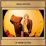 Songtexte von Shaban & Käptn Peng - Die Zähmung der Hydra