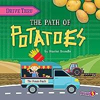 The Path to Potatoes (Drive Thru)