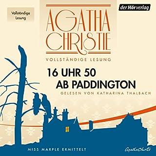 16 Uhr 50 ab Paddington                   Autor:                                                                                                                                 Agatha Christie                               Sprecher:                                                                                                                                 Katharina Thalbach                      Spieldauer: 7 Std. und 37 Min.     821 Bewertungen     Gesamt 4,6