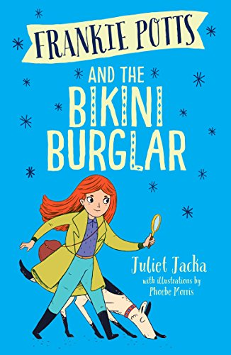 Frankie Potts and the Bikini Burglar (English Edition)