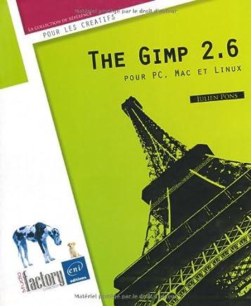 The Gimp 2.6 pour Pc, Mac et Linux