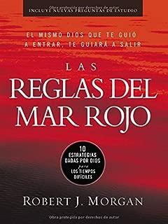 Las reglas del Mar Rojo (Red Sea Rules: Spanish-Edition): 10 estrategias dadas por Dios para los tiempos difíciles (Spanish Edition)