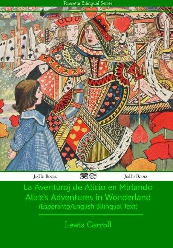La Aventuroj de Alicio en Mirlando - Esperanto-English Text (Paperback)