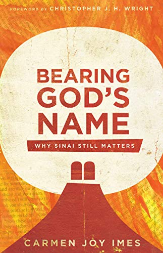 Bearing God's Name: Why Sinai Still Matters