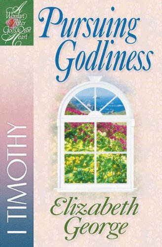Pursuing Godliness (A Woman After God's Own Heart®) (English Edition) PDF Books