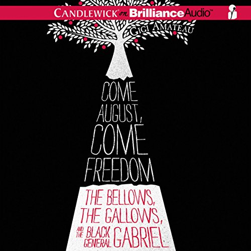 Come August, Come Freedom audiobook cover art