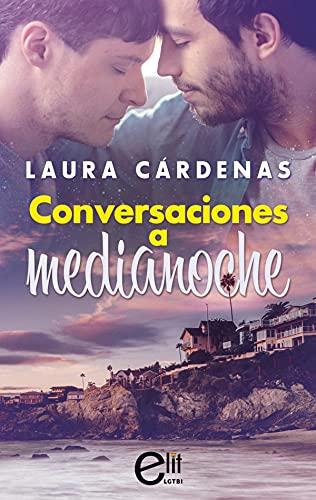 Conversaciones a medianoche de Laura Cárdenas