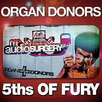 5ths of Fury