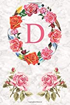 D: Monogram Initial D Letter Lined Notebook with Roses Floral Cover