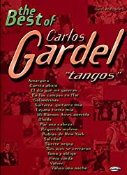 The best of carlos gardel - tangos piano, voix, guitare