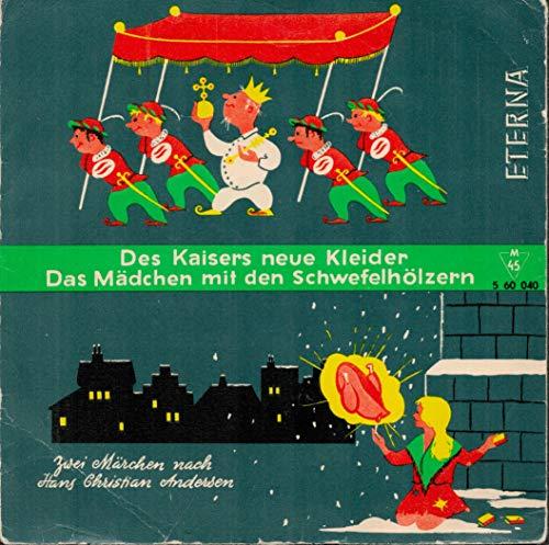 Das kleine Mädchen mit den Schwefelhölzchen - Des Kaisers neue Kleider - 7 Inch Single. Joseph Offenbach,...