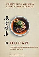 Hunan. I segreti di una vita dalla cucina cinese di Mr Peng