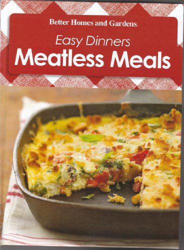 Easy Dinners Meatless Meals Better Homes and Gardens