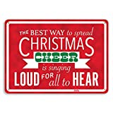 'The Best Way To Spread Christmas Cheer Is Singing Loud For All To Hear' Aluminum Sign, 10' x 7', White on Red, PetKa Signs and Graphics