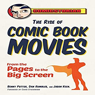 The Rise of Comic Book Movies audiobook cover art