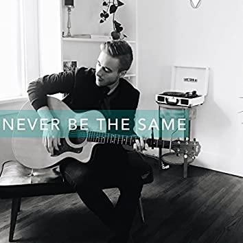 Never Be the Same (Acoustic Version)