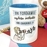 La mente es Maravillosa - Taza Frase y Dibujo Divertido (Un fotógrafo Captura instantes para convertirlos en Arte) Regalo FOTÓGRAFO