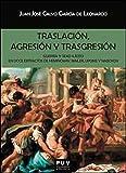 Traslación, agresión y trasgresión: Guerra y sexo ilícito en doce extractos de Hemingway, Mailer, Updike y Nabokov