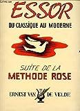 Essor du classique au moderne suite de la methode rose.