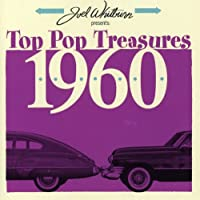 Joel Whitburn Presents: Top Pop Treasures 1960