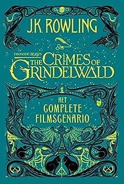 The Crimes of Grindelwald: Het complete filmscenario (Dutch Edition)