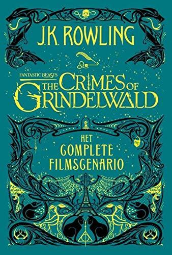 The Crimes of Grindelwald: Het complete filmscenario