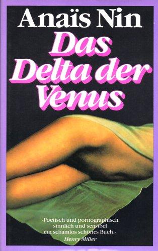 Das Delta der Venus. - Erotische Erzählungen.