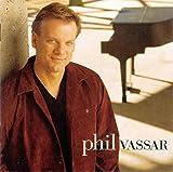 Songtexte von Phil Vassar - Phil Vassar