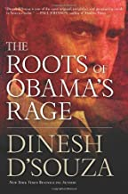 The Roots of Obama's Rage by Dinesh D'Souza (2010-09-27)