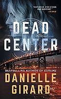 Dead Center: Rookie Club Book 1
