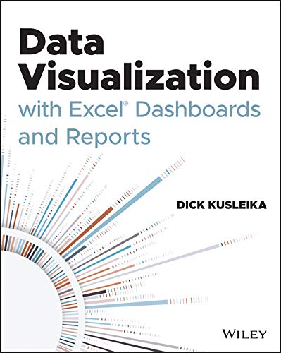 Data Visualization with Excel Dashboards and Reports