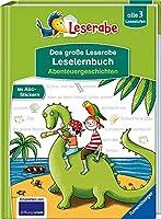 Das grosse Leserabe Leselernbuch: Abenteuergeschichten - Leserabe ab der 1. Klasse - Erstlesebuch fuer Kinder ab 5 Jahren