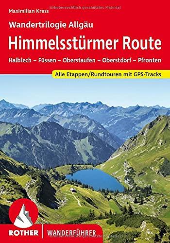 Himmelsstürmer Route – Wandertrilogie...