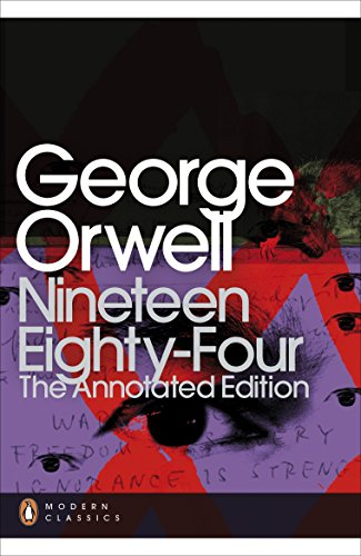 Nineteen Eighty-Four: The Annotated Edition (Penguin Modern Classics) [Idioma Inglés]