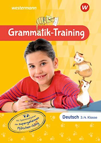 Diktat-Training/Grammatik-Training Grundschule: Grammatik-Training Deutsch: 3. und 4. Klasse: Mit Spezialaufgaben der supergeheimen Pfötchen-Gäng
