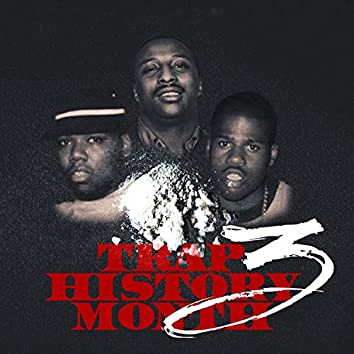 Trap History Month 3 (Deluxe Edition)