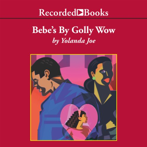 Bebe's By Golly Wow audiobook cover art
