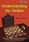 Understanding The Sicilian-Golubev, Mikhail