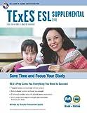 Texas TExES ESL Supplemental (154) Book + Online (TExES Teacher Certification Test Prep)