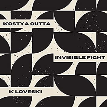 Invisible Fight