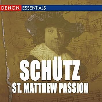 Schutz: St. Matthew Passion