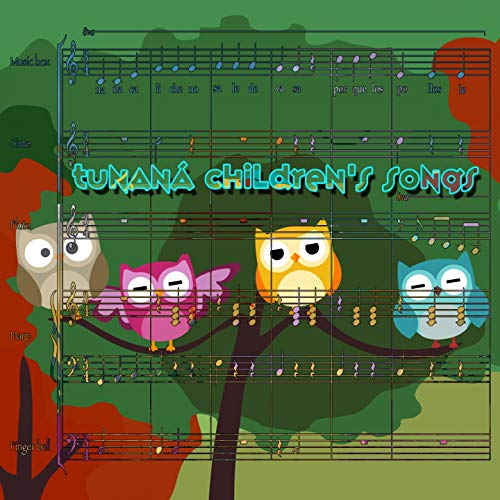 Tunaná Children's Songs