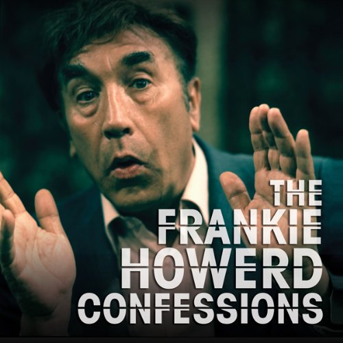 The Frankie Howerd Confessions cover art