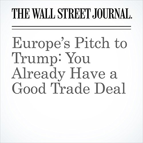 Europe's Pitch to Trump: You Already Have a Good Trade Deal copertina